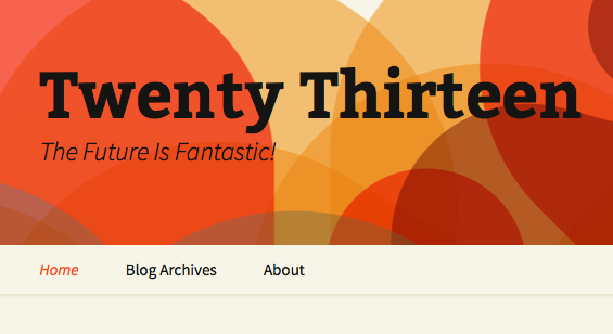 WordPress Twenty Thirteen: Soft Launch