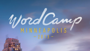 WordCamp Minneapolis 2013