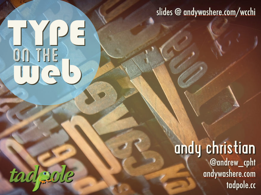 Typography on the Web Presentation – WordCamp Chicago 2013