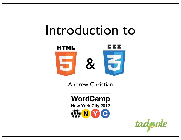 Intro to HTML 5 and CSS 3